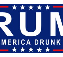 RUM: Make America Drunk Again! Sticker