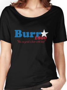 Burr for President: The Election of 1800 Women's Relaxed Fit T-Shirt