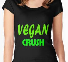 Vegan Crush - Nutritious And Great Women's Fitted Scoop T-Shirt