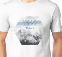 YOLO Go For It (mountain scene) Unisex T-Shirt