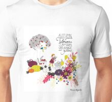 In My Fall Garden Unisex T-Shirt