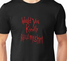 Would you kindly buy this shirt? Unisex T-Shirt