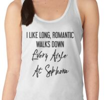I Like Long, Romantic Walks Down Every Aisle At Sephora Women's Tank Top