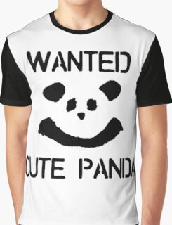 Wanted: Cute Panda Graphic T-Shirt