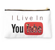 I Live In Youtube Studio Pouch