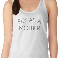 Fly As A Mother Women's Tank Top