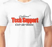 Professional Tech Support Design For Computer Geeks Unisex T-Shirt