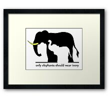 Only Elephants Should Wear Ivory (White Background) Framed Print