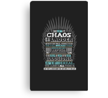 Chaos is a Ladder Canvas Print