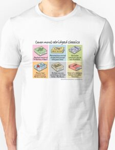 (even more) abridged classics Unisex T-Shirt
