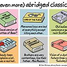 (even more) abridged classics by WrongHands