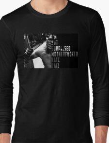 'I'M NOT SURPRISED MOTHERFUCKER' Nate Diaz Long Sleeve T-Shirt