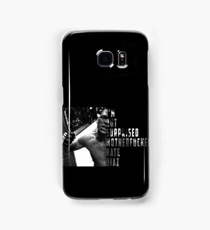 'I'M NOT SURPRISED MOTHERFUCKER' Nate Diaz Samsung Galaxy Case/Skin