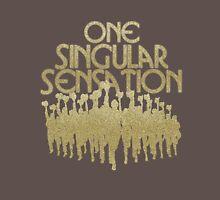 """One Singular Sensation"" - A Chorus Line Unisex T-Shirt"