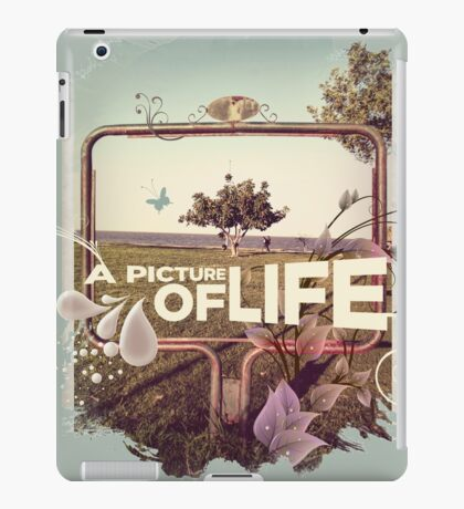 A Picture of Life iPad Case/Skin