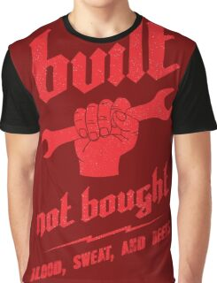 BUILT. NOT BOUGHT. (red) Graphic T-Shirt