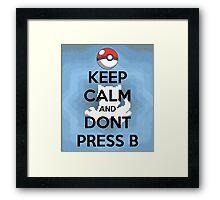 Dont Press B Framed Print