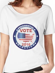Vote 2016 USA Presidential Election Button Illustration Women's Relaxed Fit T-Shirt