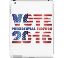 Vote 2016 USA Presidential Election Illustration iPad Case/Skin