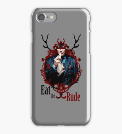 Eat the rude iPhone Case/Skin