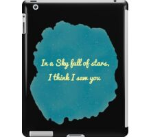 A Sky full of stars iPad Case/Skin