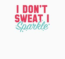 I Don't Sweat I Sparkle Womens Fitted T-Shirt