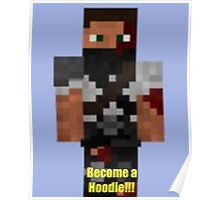Become a Hoodie!!! Poster