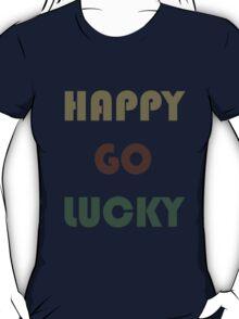 HAPPY-GO-LUCKY T-Shirt