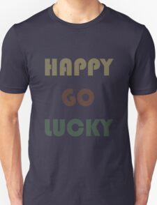 HAPPY-GO-LUCKY Unisex T-Shirt