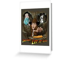 Indiana... Let It Go Greeting Card