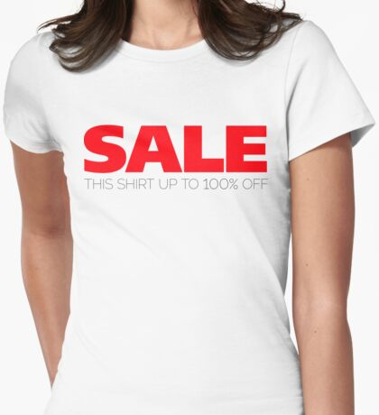 Sale: This Shirt 100% Off Womens Fitted T-Shirt