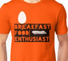 Breakfast Food Enthusiast | FTS Unisex T-Shirt