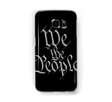 We The People Samsung Galaxy Case/Skin
