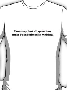 Willy Wonka - All questions must be submitted in writing - Black Font T-Shirt