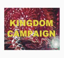 KINGDOM CAMPAIGN! T-Shirt