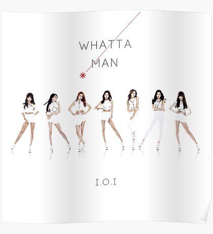 I.O.I 'Whatta Man' Poster