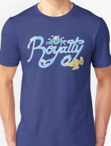 Royalty - Show you the world Unisex T-Shirt