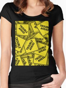 TROUBLE AHEAD Women's Fitted Scoop T-Shirt