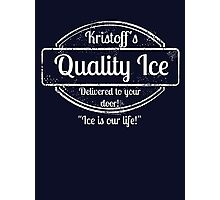 Kristoff's Quality Ice - WHITE Photographic Print