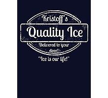 Kristoff's Quality Ice - WHITE Photographic Print