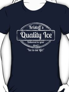 Kristoff's Quality Ice - WHITE T-Shirt