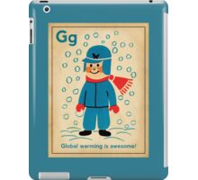 global warming is awesome! iPad Case/Skin