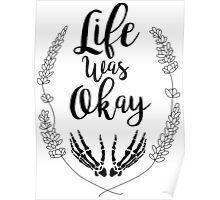 Life was Okay Poster