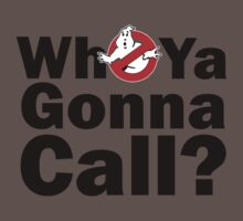 Who ya gonna call? (black) Ghostbusters Kids Clothes