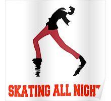 Skating All Night Poster