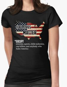 All Lives Matter America Womens Fitted T-Shirt