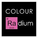 Colour Radium - Pink by Ry Bowie-Woodham