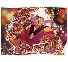 JASPERS NEVER GIVE UP Poster
