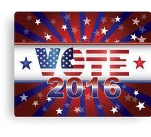 Vote 2016 Presidential Election On USA Flag Background Illustration Canvas Print
