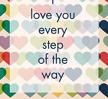 I Love You Every Step of the Way by The Eighty-Sixth Floor